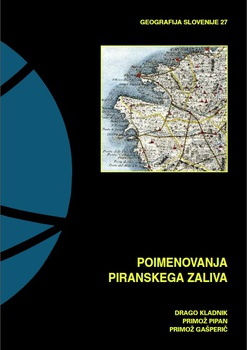 Cover for Poimenovanja Piranskega zaliva