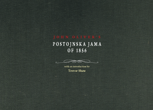 Cover for John Oliver's Postojnska jama of 1856. With an introduction by Trevor Shaw