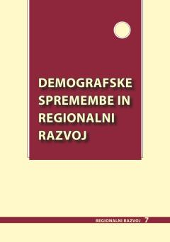 Cover for Demografske spremembe in regionalni razvoj