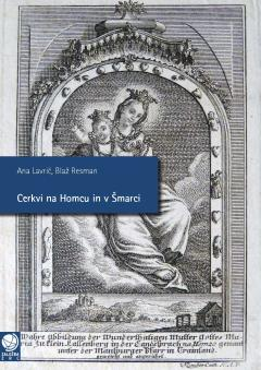 Cover for Cerkvi na Homcu in v Šmarci