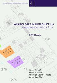Cover for Arheološka najdišča Ptuja / Archaeological sites of Ptuj. Panorama/Panorama