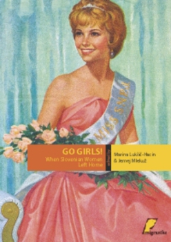 Cover for Go Girls! When Slovenian women left home