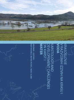 Cover for Krasoslovje v razvojnih izzivih na krasu [1] / Karstology and Development Challenges on Karst. Voda / Water