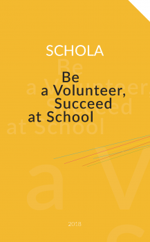 Cover for Schola. Be a Volunteer, Succeed at School
