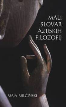 Cover for Mali slovar azijskih filozofij