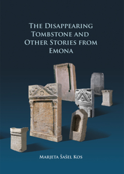 Cover for The Disappearing Tombstone and Other Stories from Emona