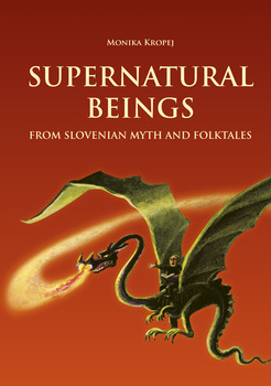 Cover for Supernatural beings from Slovenian myth and folktales