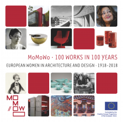 Cover for MoMoWo · 100 projects in 100 years. European Women in Architecture and Design · 1918-2018