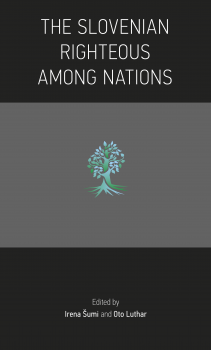 Cover for The Slovenian Righteous among Nations