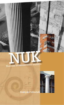 Cover for NUK. Narodna in univerzitetna knjižnica